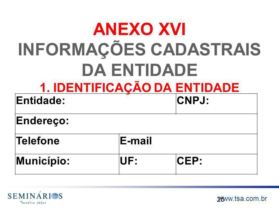 ANEXO XVI INFORMAÇÕES CADASTRAIS DA ENTIDADE 1