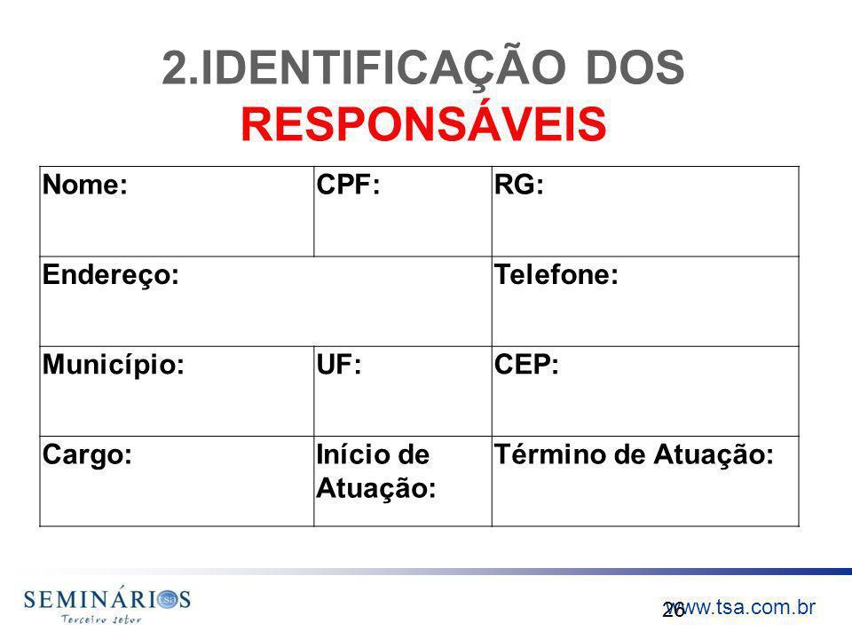 2.IDENTIFICAÇÃO DOS RESPONSÁVEIS