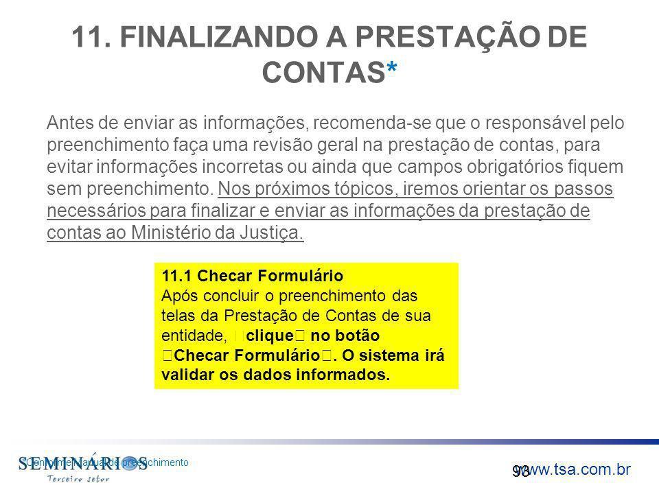 11. FINALIZANDO A PRESTAÇÃO DE CONTAS*
