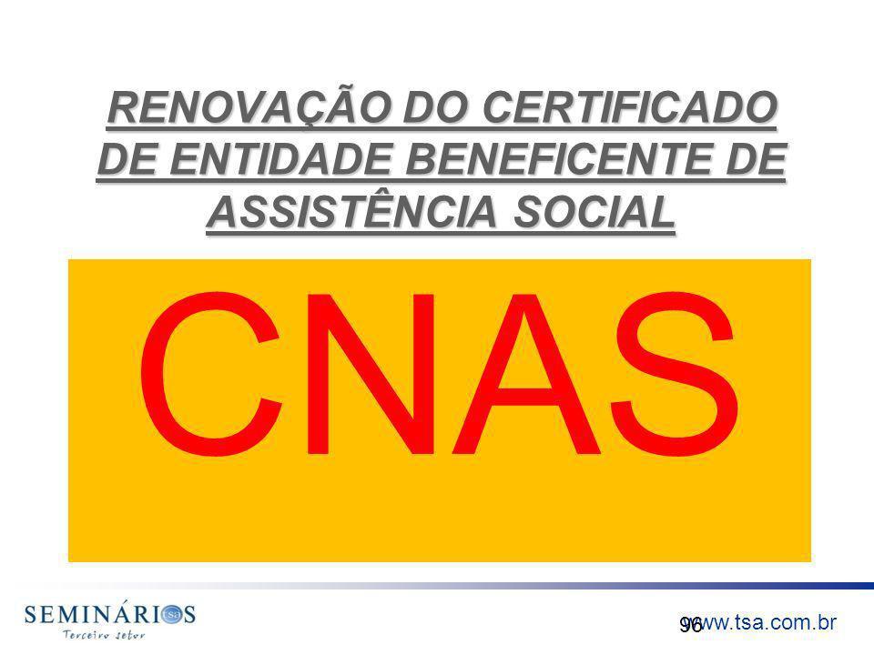 RENOVAÇÃO DO CERTIFICADO DE ENTIDADE BENEFICENTE DE ASSISTÊNCIA SOCIAL