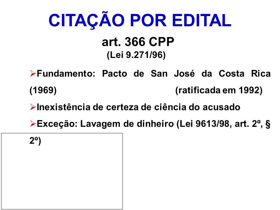 CITAÇÃO POR EDITAL art. 366 CPP (Lei 9.271/96)