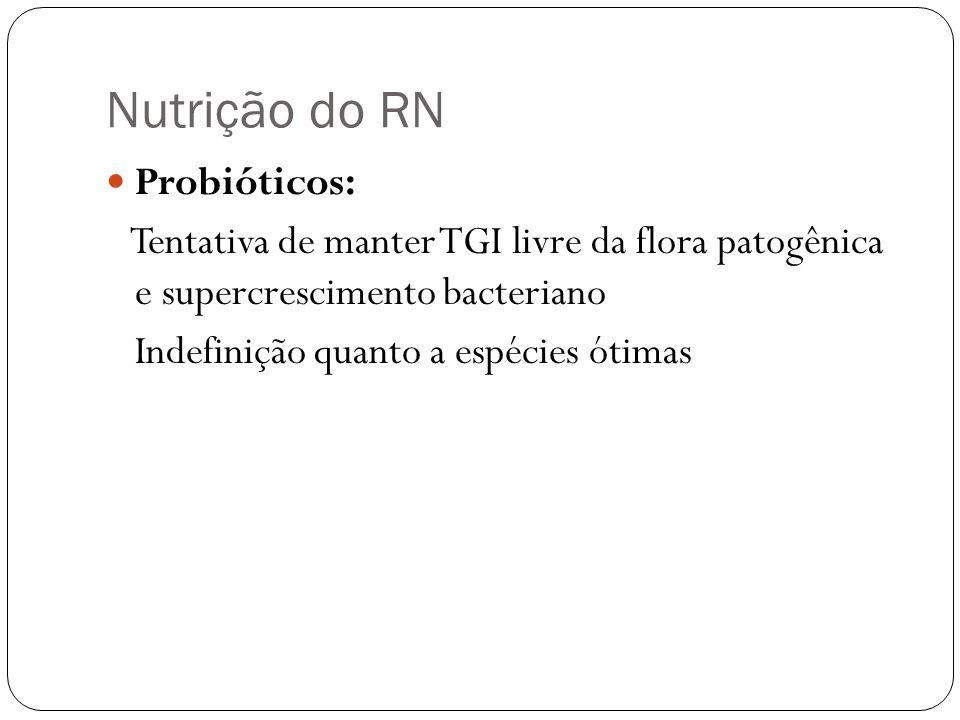 Nutrição do RN Probióticos:
