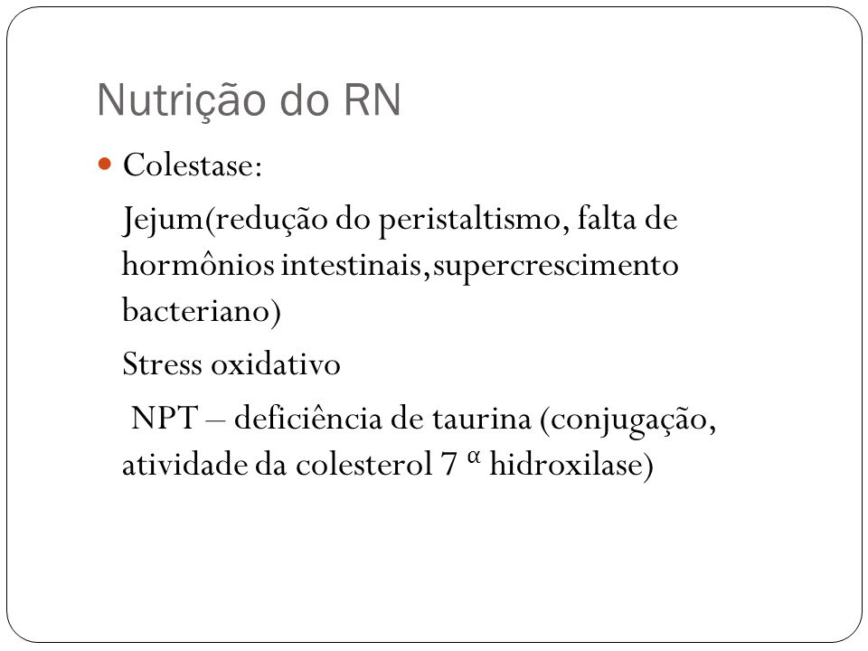 Nutrição do RN Colestase: