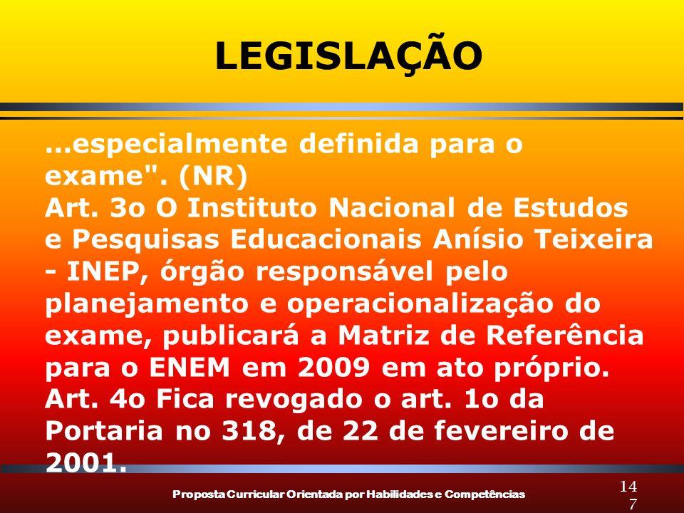 LEGISLAÇÃO ...especialmente definida para o exame . (NR)