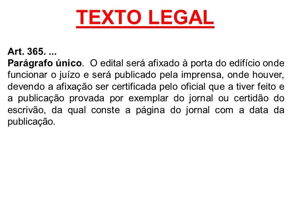 TEXTO LEGAL Art. 365. ...