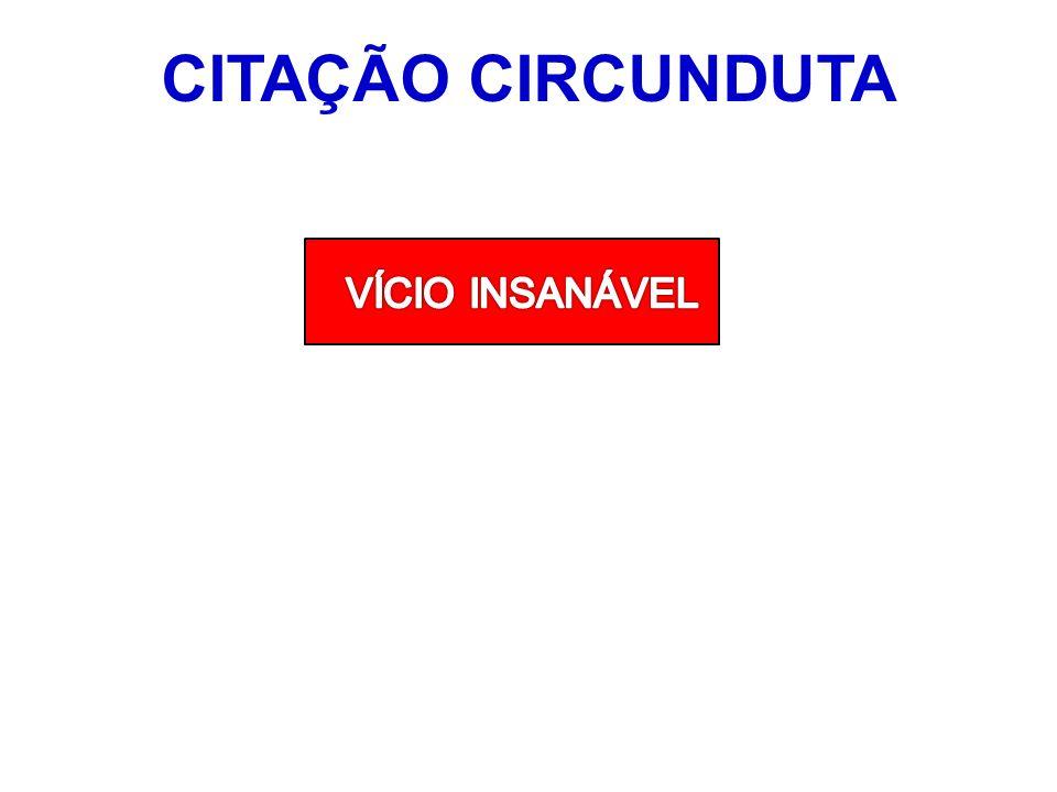 CITAÇÃO CIRCUNDUTA VÍCIO INSANÁVEL