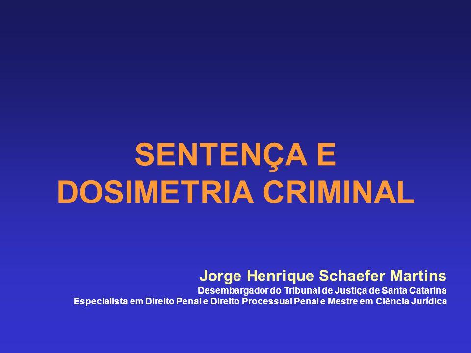 SENTENÇA E DOSIMETRIA CRIMINAL