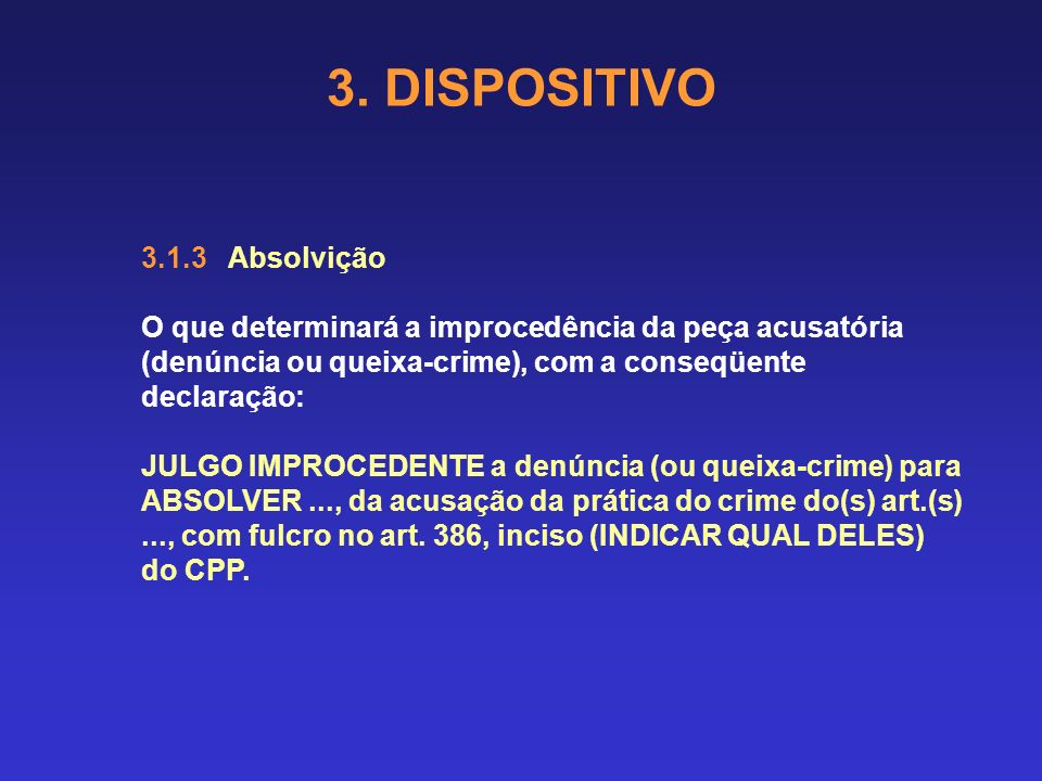 3. DISPOSITIVO 3.1.3 Absolvição