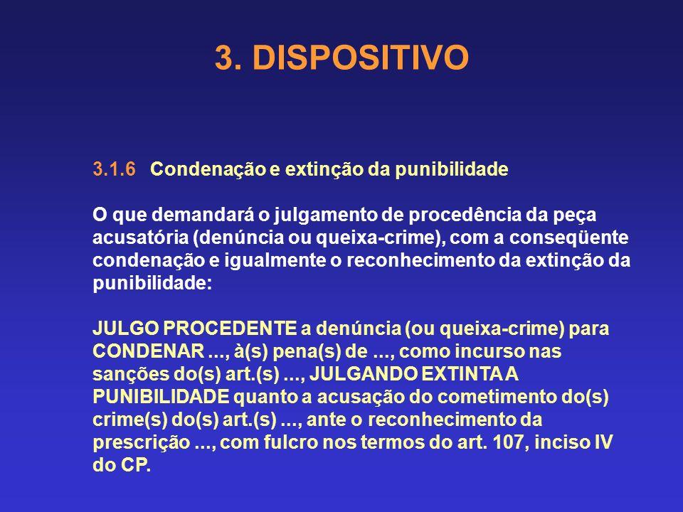 3. DISPOSITIVO 3.1.6 Condenação e extinção da punibilidade