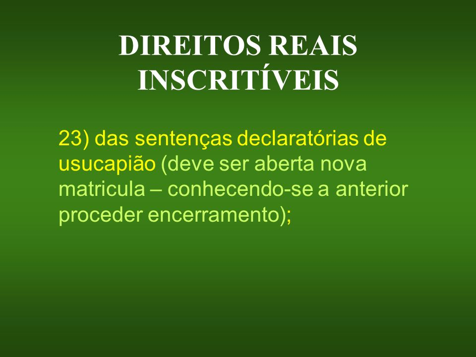DIREITOS REAIS INSCRITÍVEIS