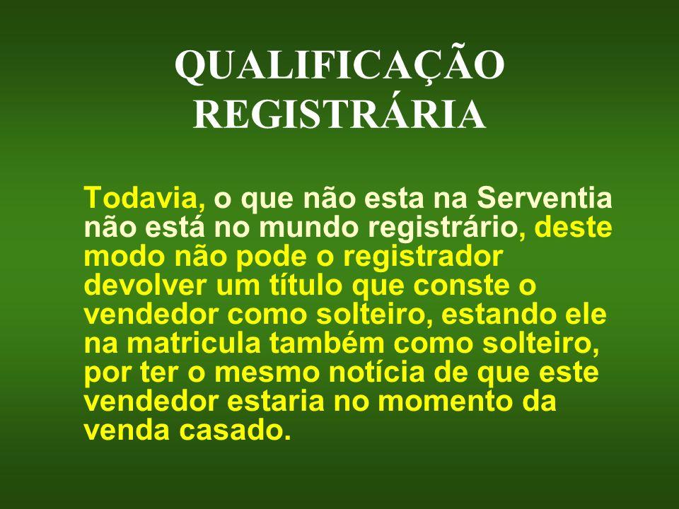 QUALIFICAÇÃO REGISTRÁRIA