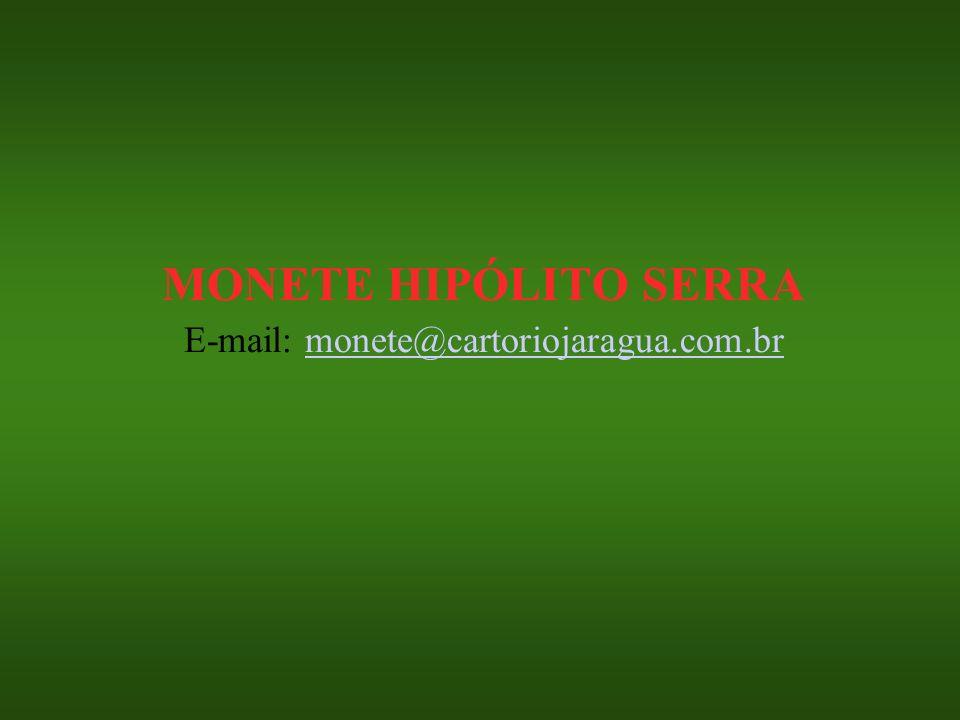 E-mail: monete@cartoriojaragua.com.br
