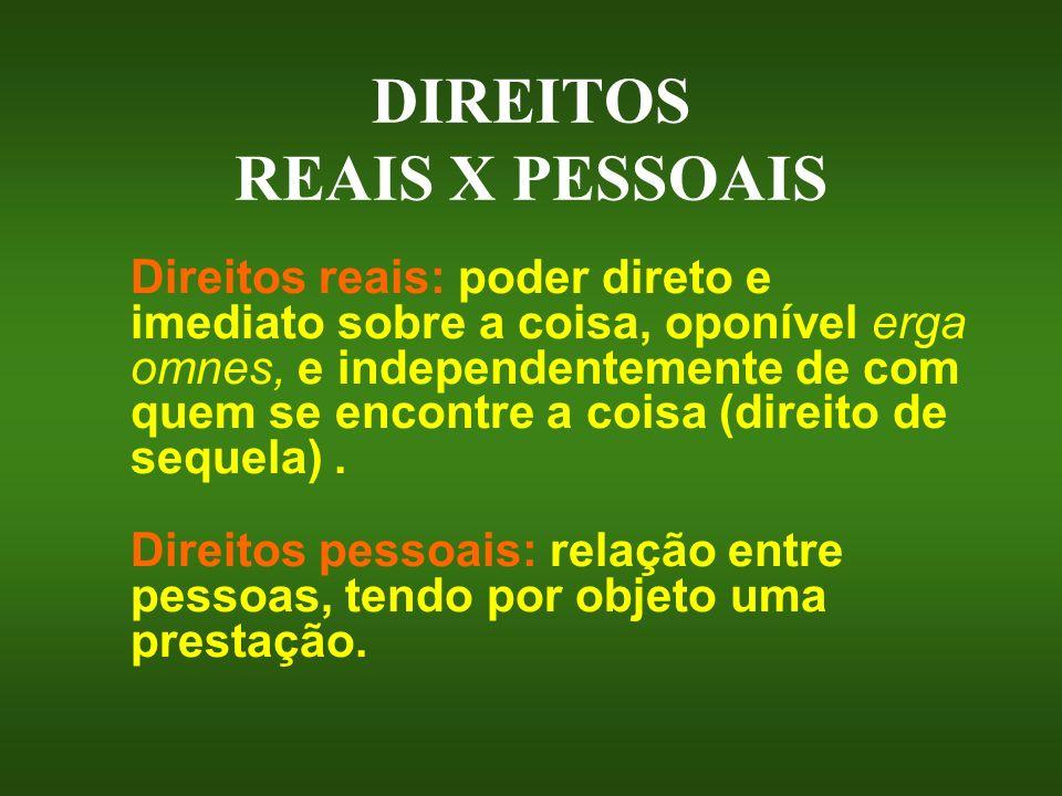 DIREITOS REAIS X PESSOAIS