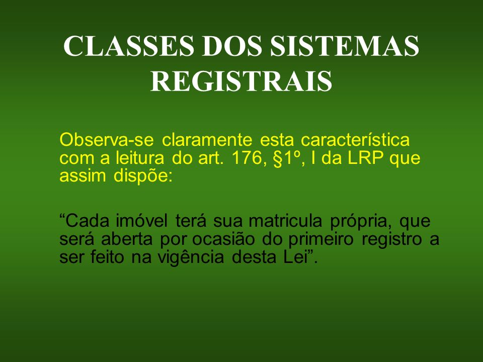 CLASSES DOS SISTEMAS REGISTRAIS