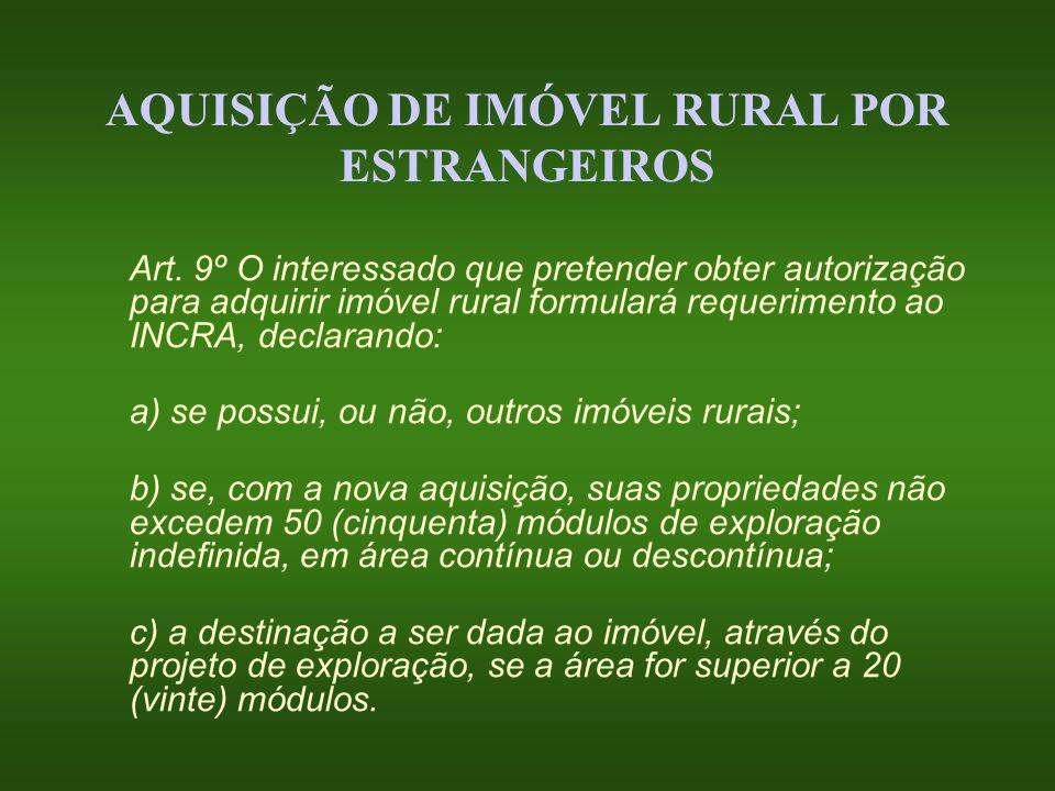 AQUISIÇÃO DE IMÓVEL RURAL POR ESTRANGEIROS