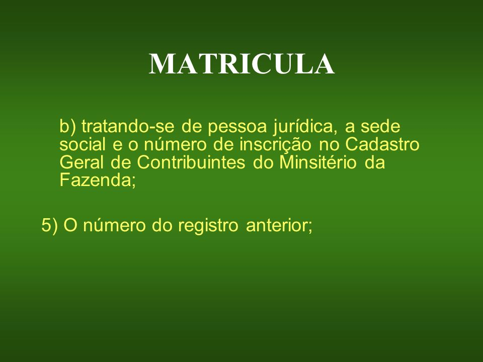 MATRICULA 5) O número do registro anterior;