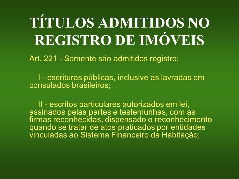 TÍTULOS ADMITIDOS NO REGISTRO DE IMÓVEIS