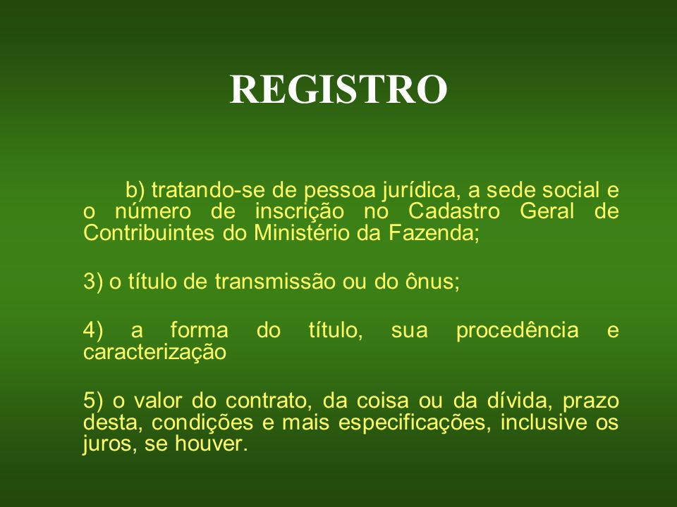 REGISTRO 3) o título de transmissão ou do ônus;