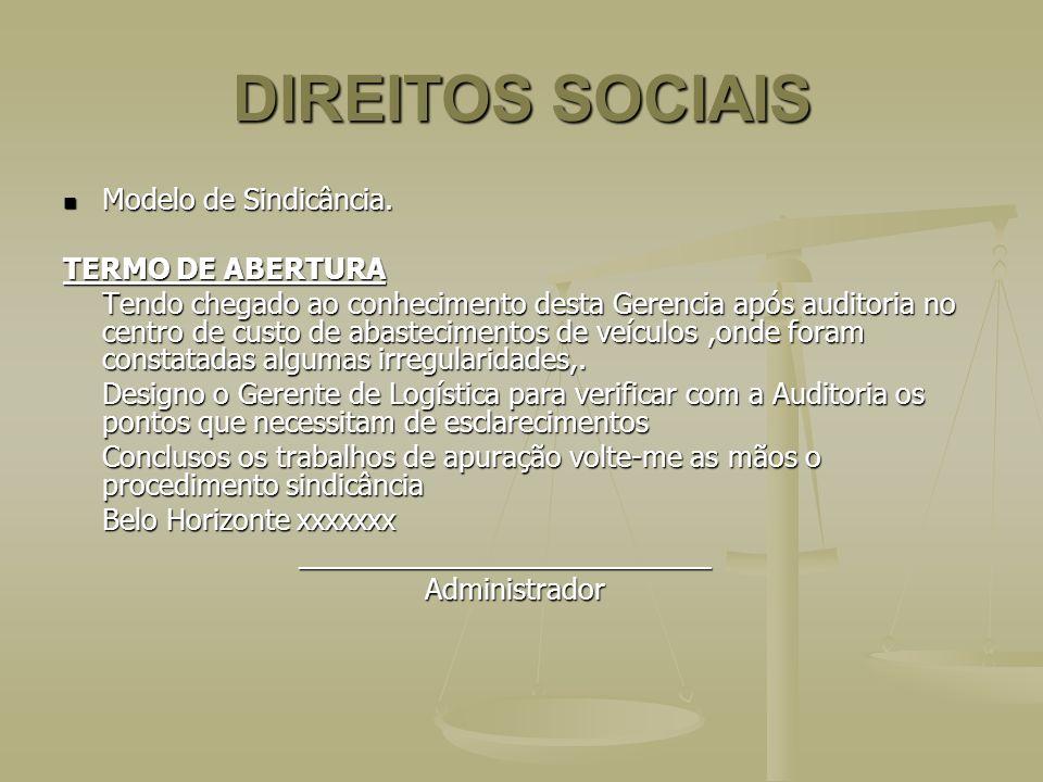 DIREITOS SOCIAIS Modelo de Sindicância. TERMO DE ABERTURA