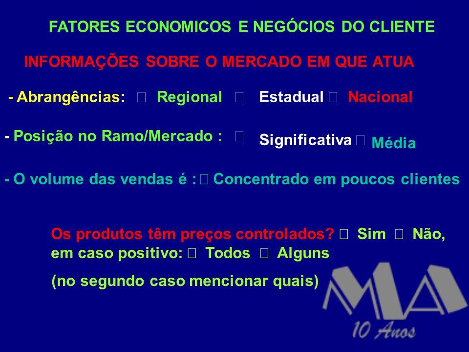 FATORES ECONOMICOS E NEGÓCIOS DO CLIENTE