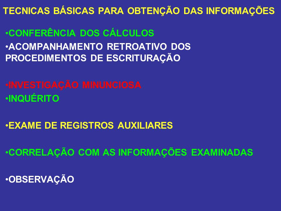 TECNICAS BÁSICAS PARA OBTENÇÃO DAS INFORMAÇÕES