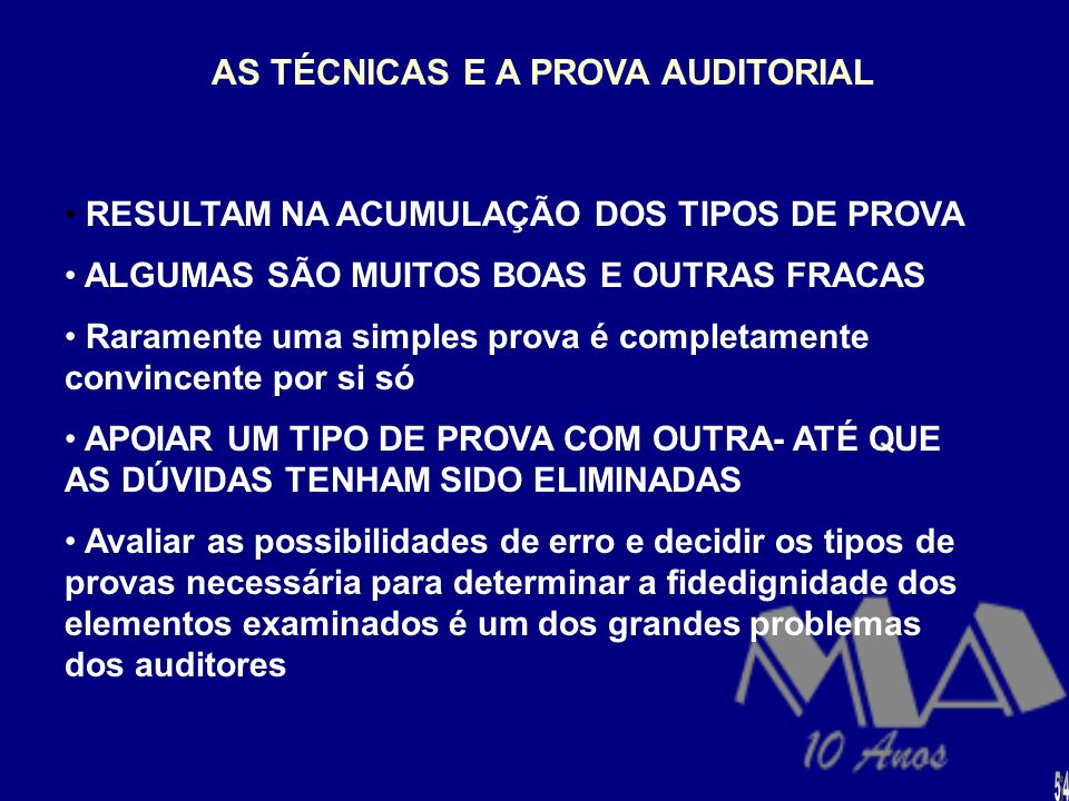 AS TÉCNICAS E A PROVA AUDITORIAL