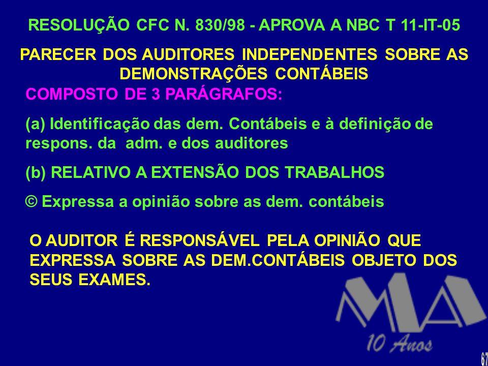 RESOLUÇÃO CFC N. 830/98 - APROVA A NBC T 11-IT-05