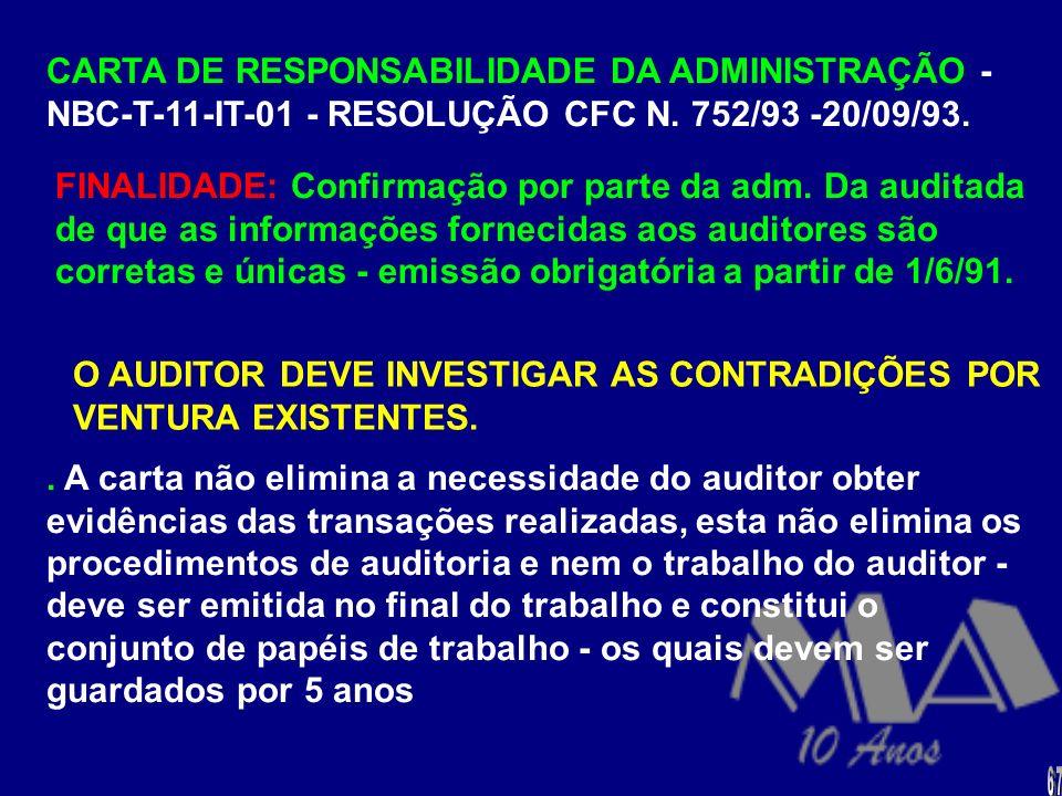 O AUDITOR DEVE INVESTIGAR AS CONTRADIÇÕES POR VENTURA EXISTENTES.