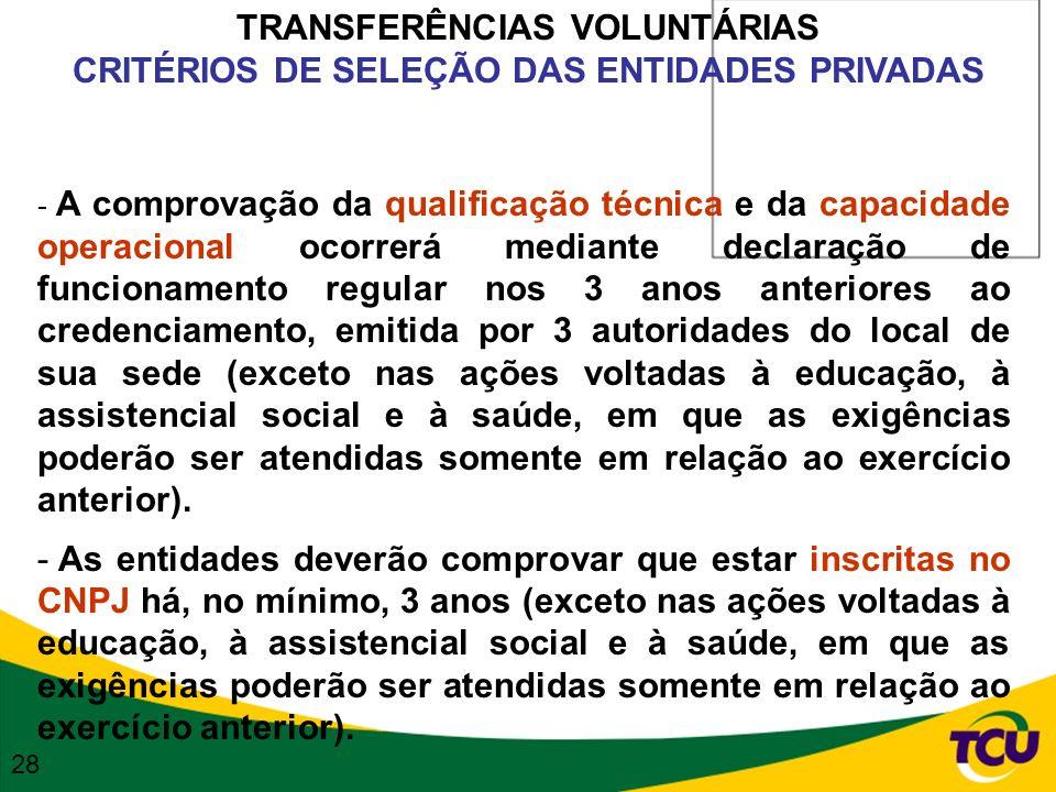 TRANSFERÊNCIAS VOLUNTÁRIAS CRITÉRIOS DE SELEÇÃO DAS ENTIDADES PRIVADAS