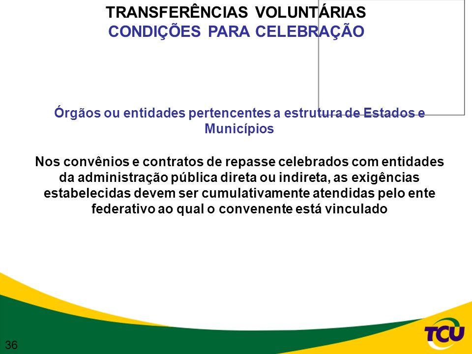 TRANSFERÊNCIAS VOLUNTÁRIAS CONDIÇÕES PARA CELEBRAÇÃO