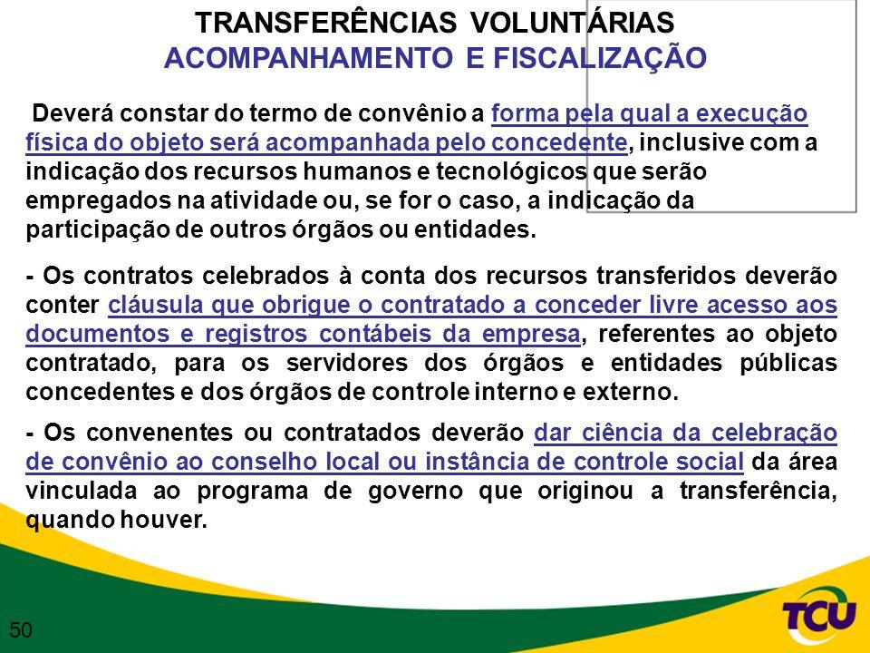 TRANSFERÊNCIAS VOLUNTÁRIAS ACOMPANHAMENTO E FISCALIZAÇÃO
