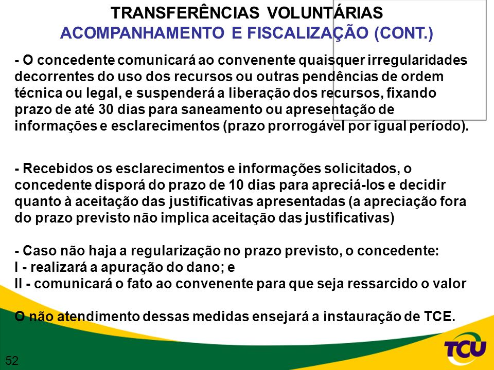 TRANSFERÊNCIAS VOLUNTÁRIAS ACOMPANHAMENTO E FISCALIZAÇÃO (CONT.)