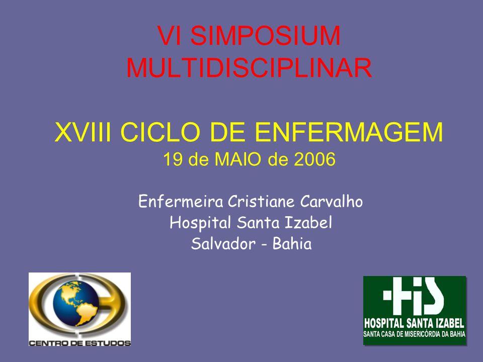 Enfermeira Cristiane Carvalho Hospital Santa Izabel Salvador - Bahia