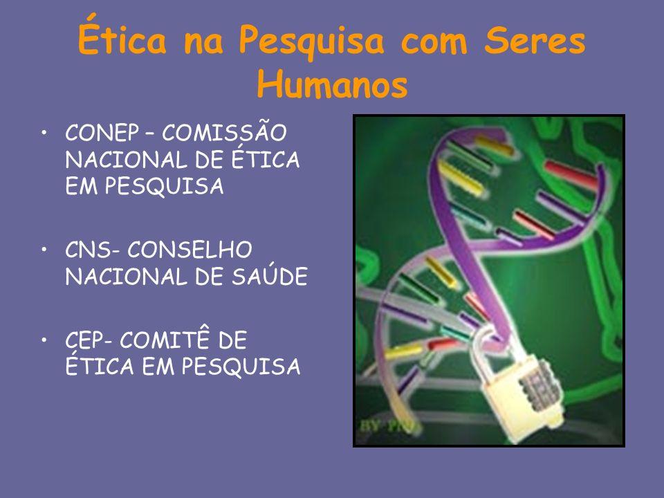 Ética na Pesquisa com Seres Humanos