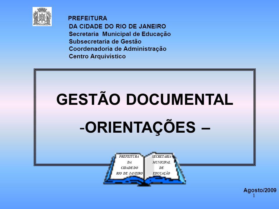 GESTÃO DOCUMENTAL ORIENTAÇÕES –