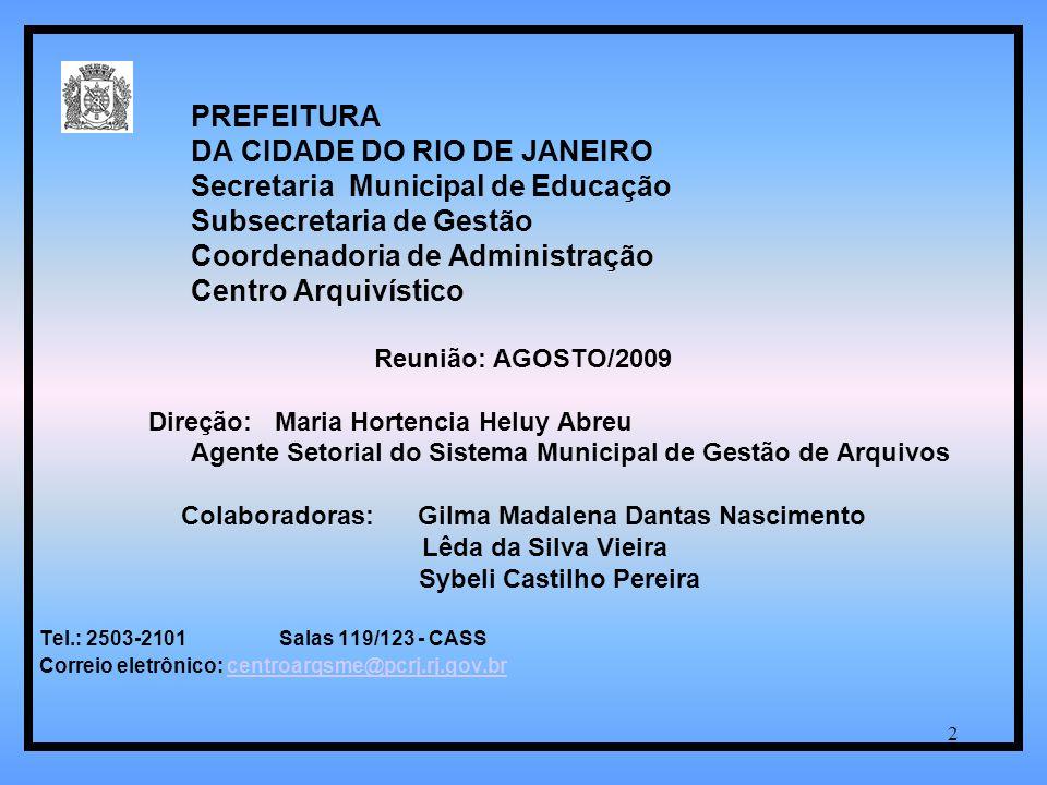 DA CIDADE DO RIO DE JANEIRO Secretaria Municipal de Educação