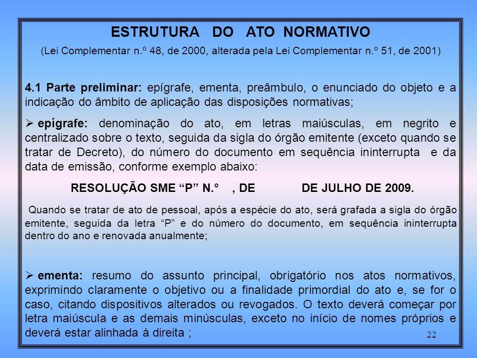 ESTRUTURA DO ATO NORMATIVO
