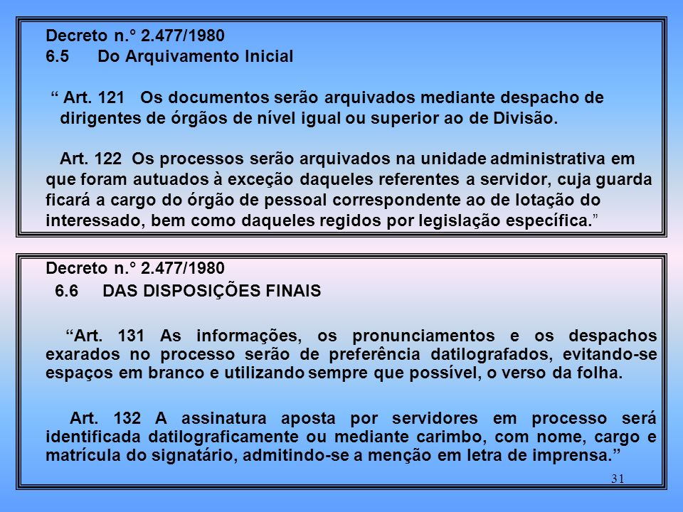 Decreto n. ° 2. 477/1980 6. 5 Do Arquivamento Inicial Art