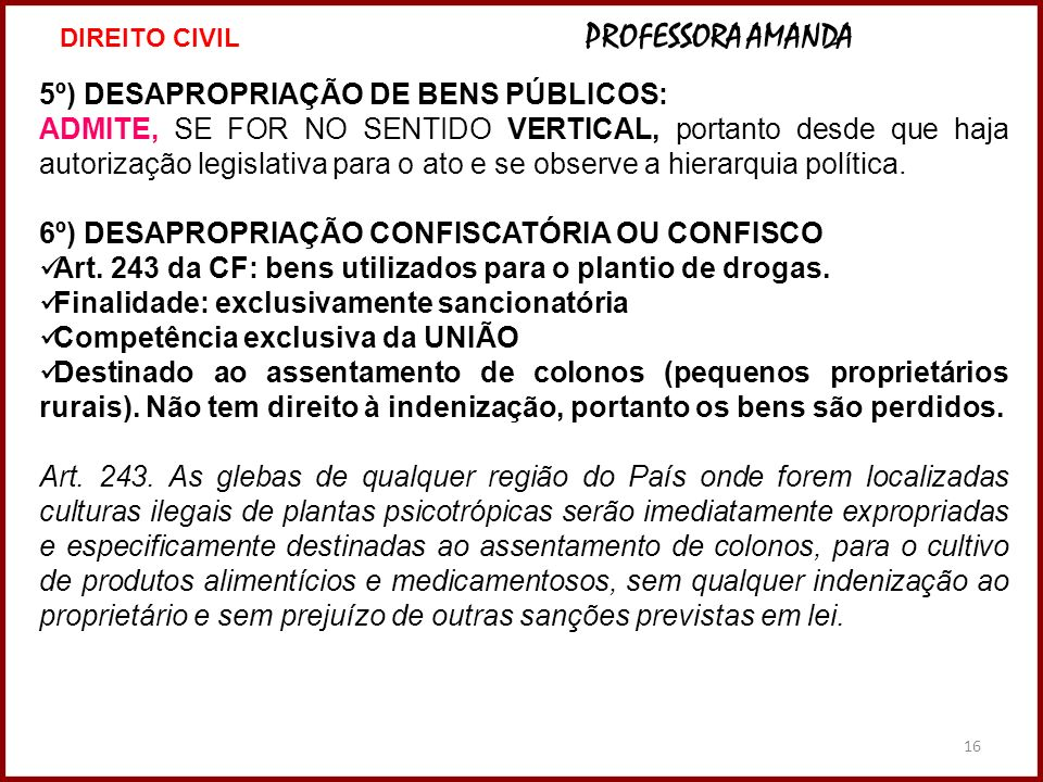 5º) DESAPROPRIAÇÃO DE BENS PÚBLICOS: