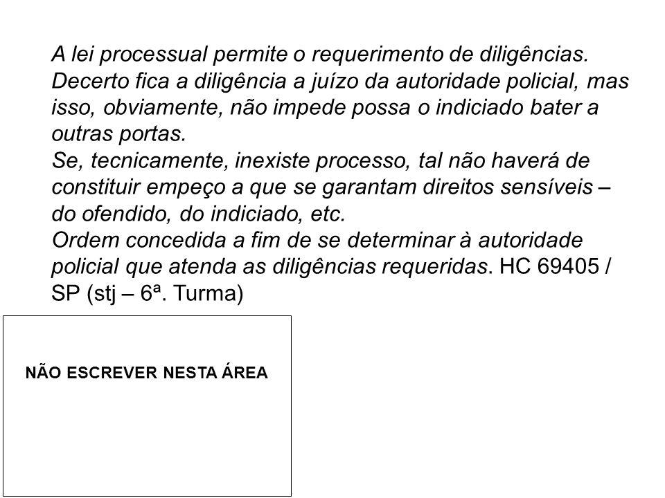 A lei processual permite o requerimento de diligências