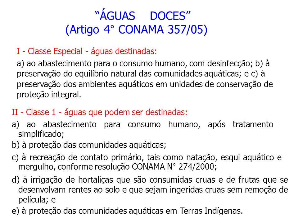 ÁGUAS DOCES (Artigo 4° CONAMA 357/05)