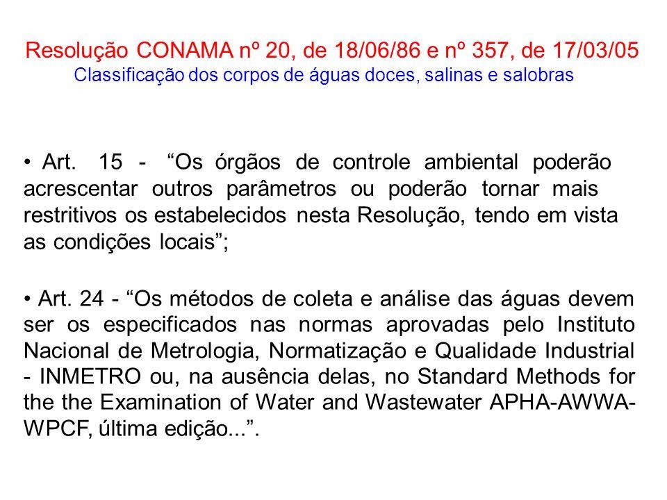 Resolução CONAMA nº 20, de 18/06/86 e nº 357, de 17/03/05