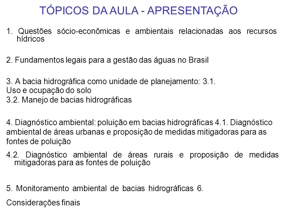 TÓPICOS DA AULA - APRESENTAÇÃO