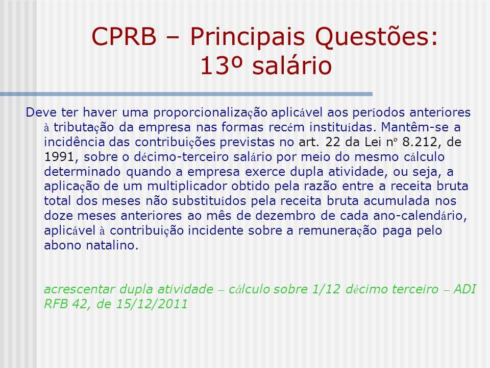 CPRB – Principais Questões: 13º salário