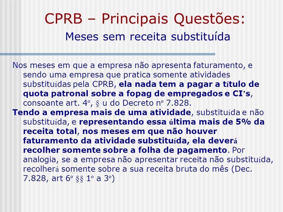 CPRB – Principais Questões: Meses sem receita substituída