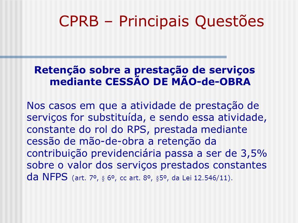 CPRB – Principais Questões