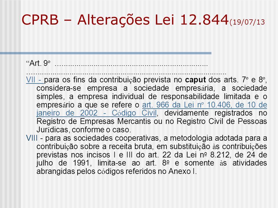 CPRB – Alterações Lei 12.844(19/07/13