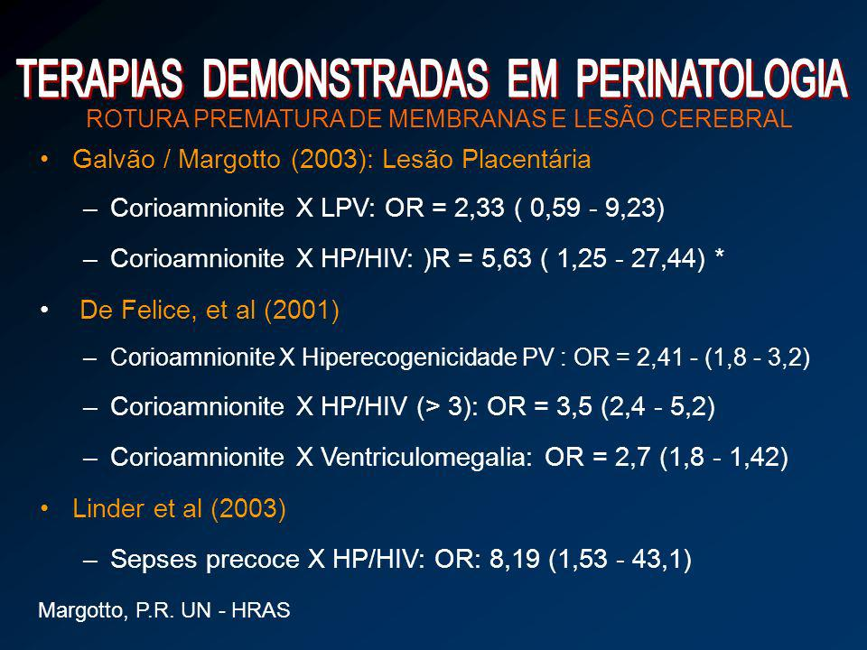 TERAPIAS DEMONSTRADAS EM PERINATOLOGIA