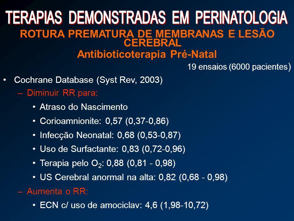 ROTURA PREMATURA DE MEMBRANAS E LESÃO CEREBRAL