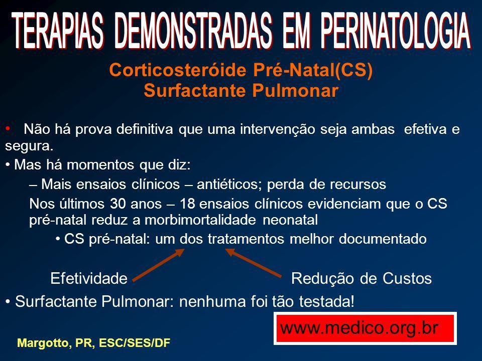 Corticosteróide Pré-Natal(CS)